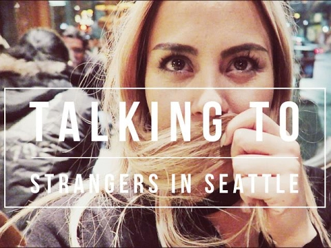 Talking to Strangers in Seattle