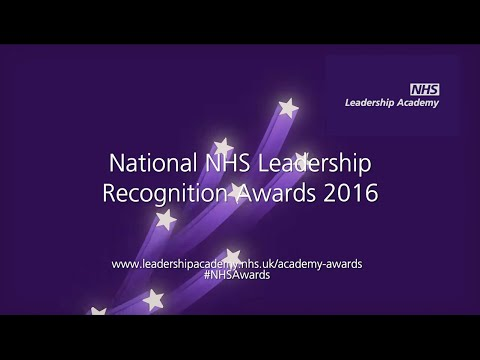 NHS Leadership Recognition Awards 2016 Highlights