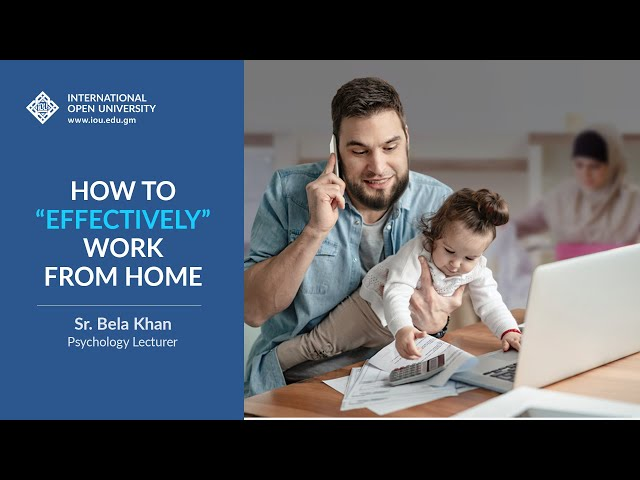 How to 'Effectively' Work from Home