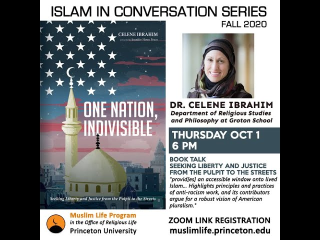Book Talk with Celene Ibrahim - One Nation, Indivisible Seeking Liberty and Justice