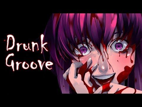 Nightcore - Drunk Groove (Lyrics) [MARUV & BOOSIN]