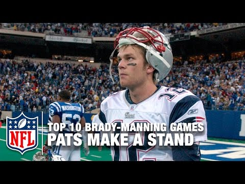 Brady vs. Manning (Top 10 Games) | #4: Pats Make A Stand | NFL