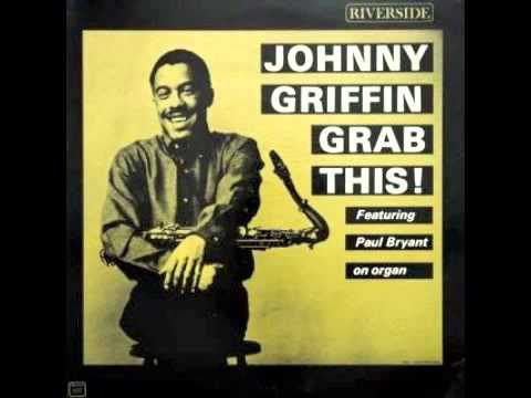 Johnny Griffin ft. Joe Pass - 63rd Street Theme