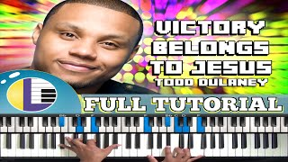 "🎵 Todd Dulaney ""VICTORY BELONGS TO JESUS"" Piano Tutorial (gospel piano tutorial for beginners)"