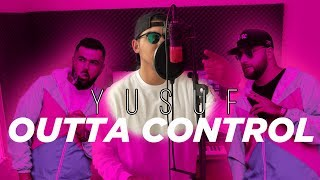 KC REBELL x SUMMER CEM ft. HAMZA - ✖️OUTTA CONTROL✖️ ►[ COVER BY YUSUF x YASIN ]◄ OFFICIAL VIDEO HD