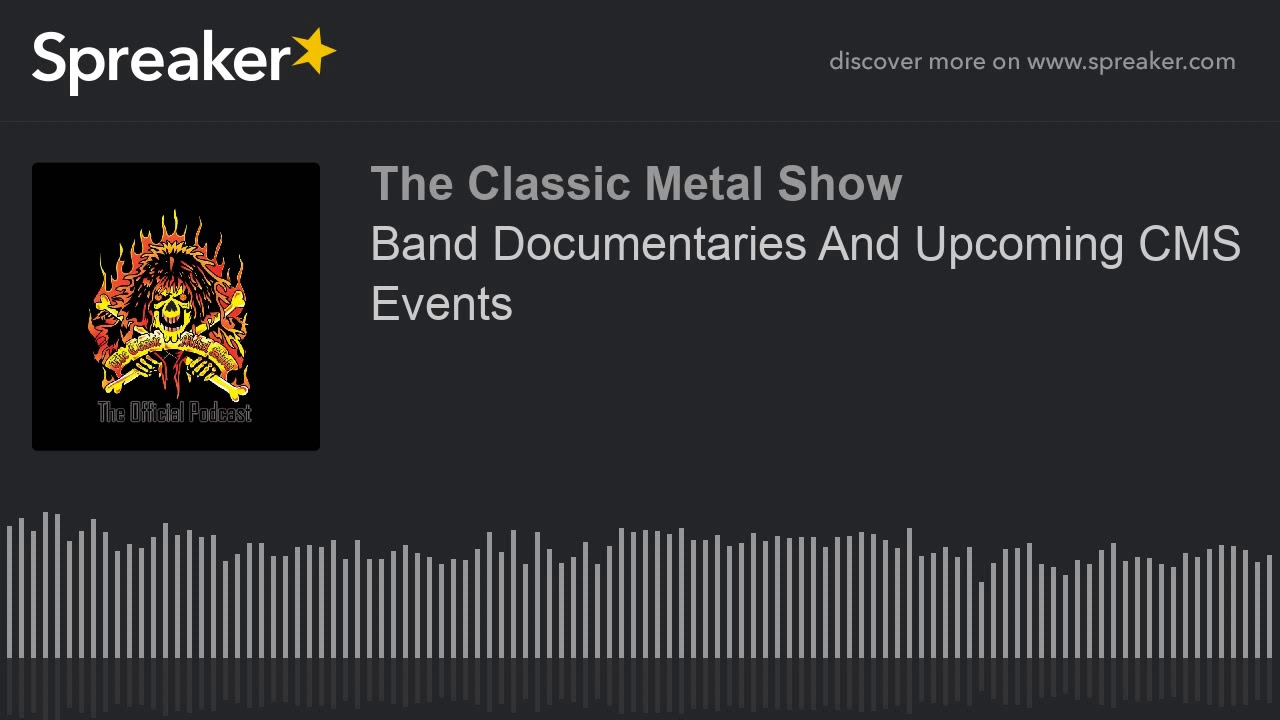 Band Documentaries And Upcoming CMS Events