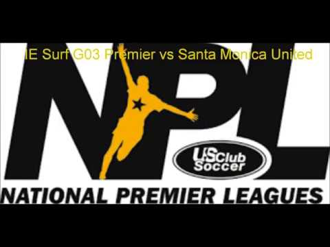 NPL Game Highlights IE Surf G03 Premier vs Santa Monica United