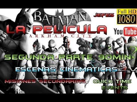 Batman Arkham City Gameplay Walkthrough - LA PELICULA Parte 2 FULLHD 1080p | Cinematicas Secuencias Escenas Final Pelicula Completa Español Videos De Viajes