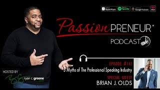 #141 Myths of The Professional Speaking Industry