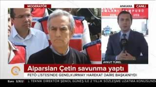 FETÖ listesinde Genelkurmay Harekat Daire Başkanı görülen Alparslan Çetin savunma yaptı