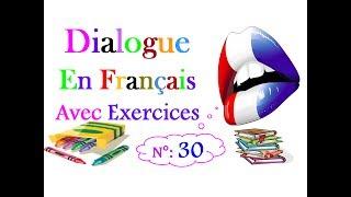 dialogue en français avec exercices 30