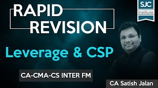 Rapid Revision   FM   Leverage and CSP   CA-CMA-CS Inter   Satish Jalan   SJC