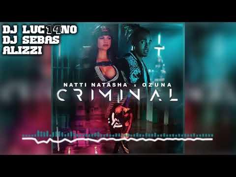 CRIMINAL (Perreo Cumbiero) - Mixer Zone Dj Luc14no Antileo Ft Sebas Alizzi - NATTI NATASHA FT OZUNA