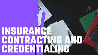 Insurance Credentialing & Contracting - YouTube