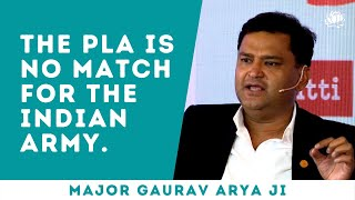 S4: China can't bęat India in mountain warfare, trying to save face | Major Gaurav Arya ji