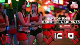 SUGES !!! HARD DJ GADUNGAN FUNKY-Nicho 105™[MSA]