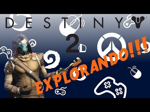 Explorandon Destiny 2 con Dan Fox