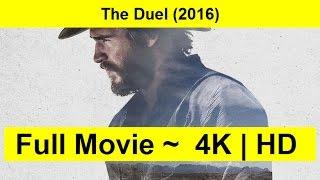The Duel Full Length'MovIE 2016