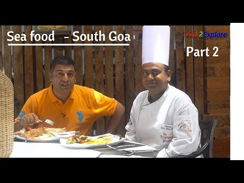 Sea Food  South Goa Episode 2 | Fisherman's Wharf & Nostalgia Restaurant