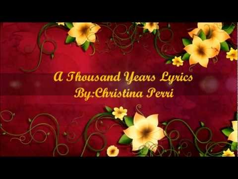 Christina Perri A Thousand Years Lyrics HD