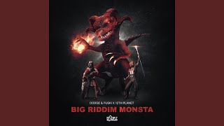 Gambar cover Big Riddim Monsta