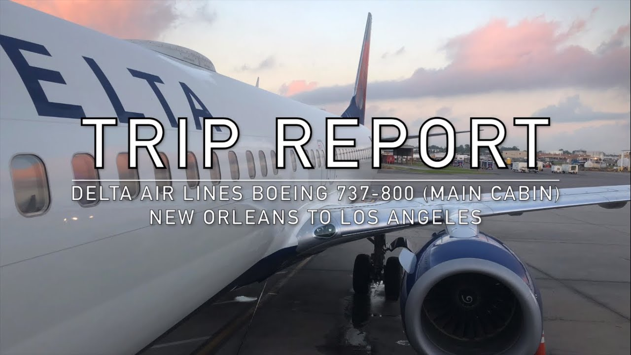 Trip Report Delta Air Lines Boeing 737 800 Main Cabin New Orleans To Los Angeles