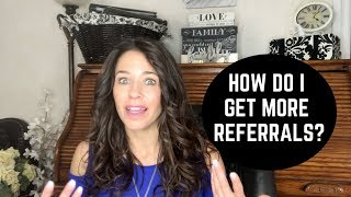 Get More Referrals & Find Your Tribe!