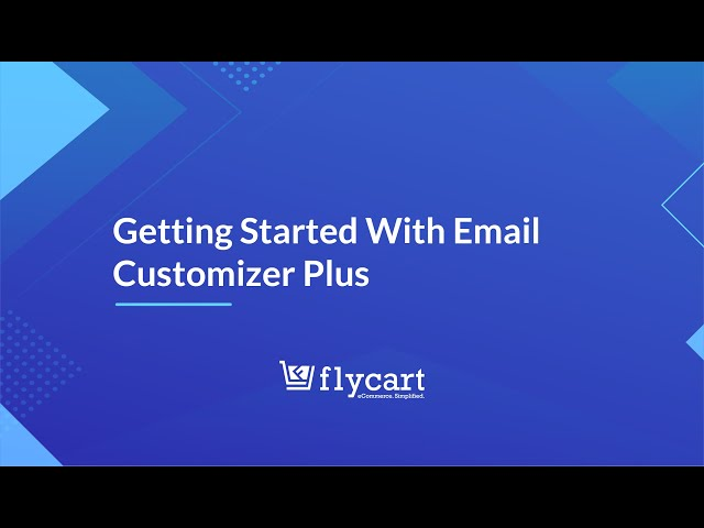 Getting Started With Email Customizer Plus