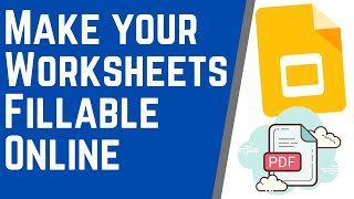 Make your PDFs and Worksheets Editable Online - Using Google Slides