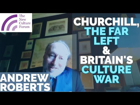 Andrew Roberts: Winston Churchill, BLM & the Far Left, and Britain's Culture War from YouTube · Duration:  29 minutes 57 seconds