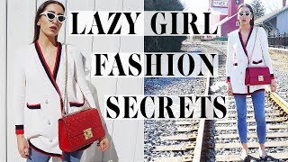 Lazy Girl Secrets To Dress Like A Fashion Icon