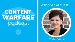 Pinterest Content Marketing Mastery with Cynthia Sanchez | Content Warfare TV