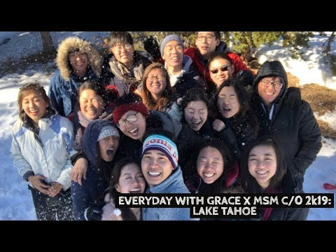 LET'S GO TO: LAKE TAHOE, CA | MSM C/O 2019 x Everyday with Grace