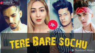 TERE BARE NA SOCHU AISI RAAT NHI H | Musical.ly compilation | sad song |