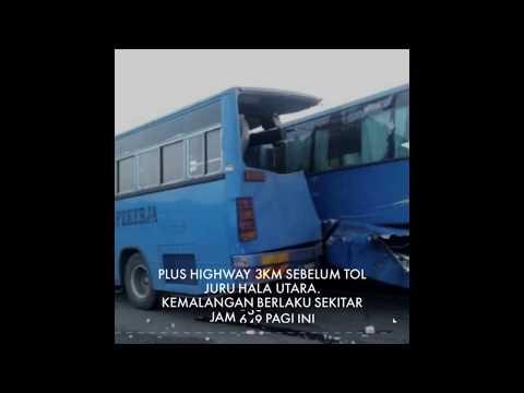Kemalangan bas kilang sebelum tol juru