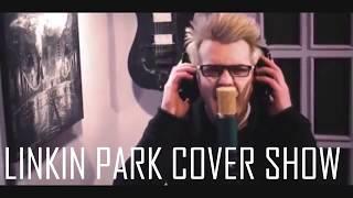 Linkin Park Cover Show 08/12/18