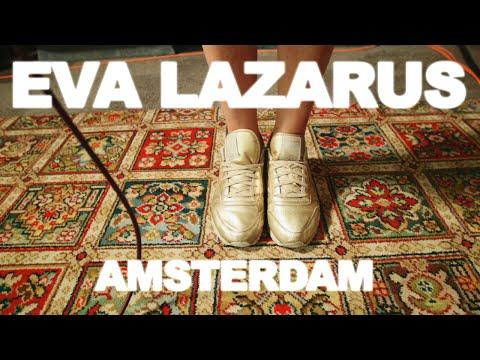 Eva Lazarus 'Amsterdam'