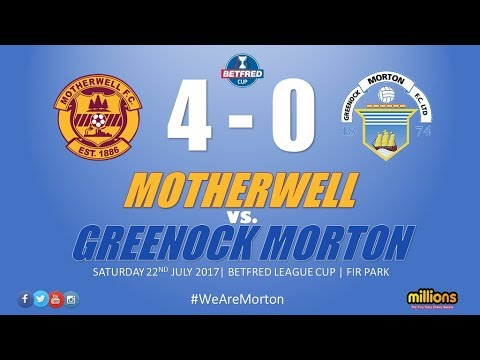 Match Highlights: Motherwell 4-0 Morton (Saturday 22 July)