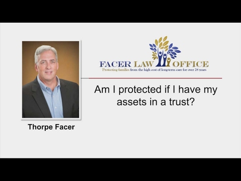 Assets in a Trust | Urbana Illinois | Facer Law Office 217 337 1111