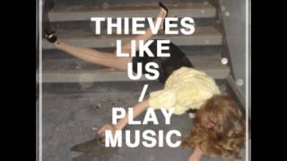 Thieves Like Us - Drugs In My Body 【480p】