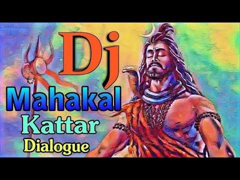 Mahakal Kattar Dialogue Compitison Mix B-m Music