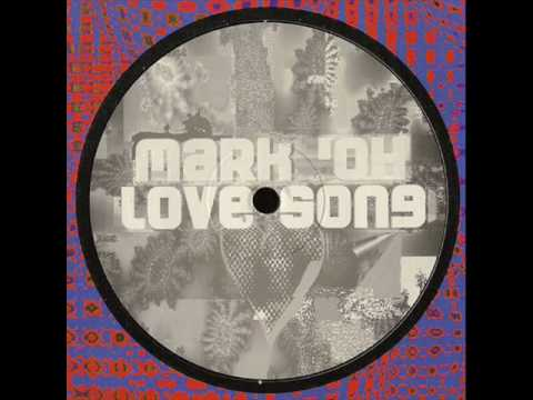 Mark 'Oh - Love song