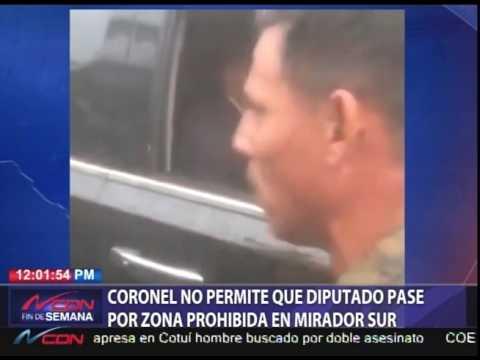 Coronel no permite que diputado pase por zona prohibida en Mirador Sur