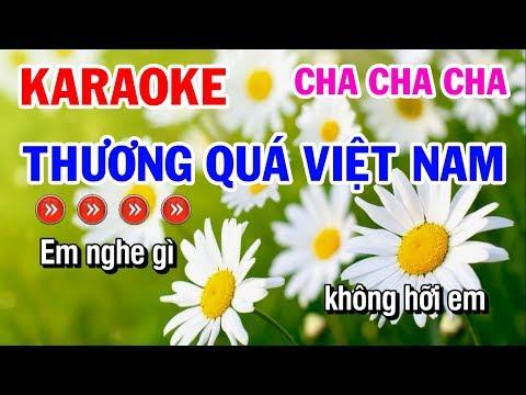 Thương Quá Việt Nam - KN trân trọng mời hát