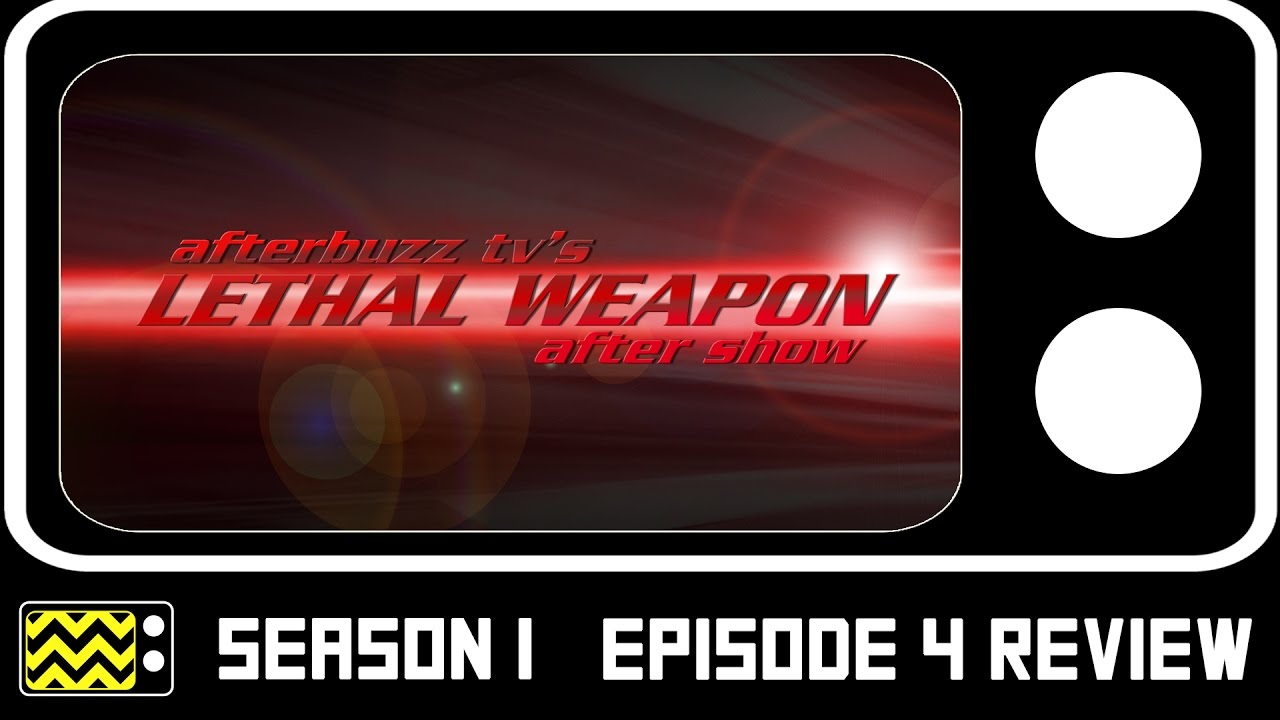 Download Lethal Weapon Season 1 Episodes 3 & 4 Review & After Show   AfterBuzz TV