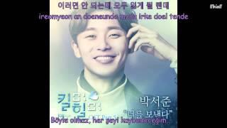 Video (Kill Me Heal Me Ost Part 5) Park Seo Joon- Send to You Kill Me Türkçe Altyazılı(Hangul-Rom) download MP3, 3GP, MP4, WEBM, AVI, FLV April 2018