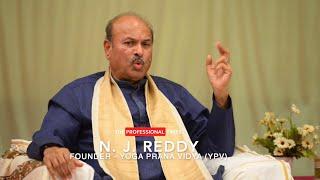 N J Reddy | Yoga Prana Vidya | The Professional Times | Kshitiz Verma
