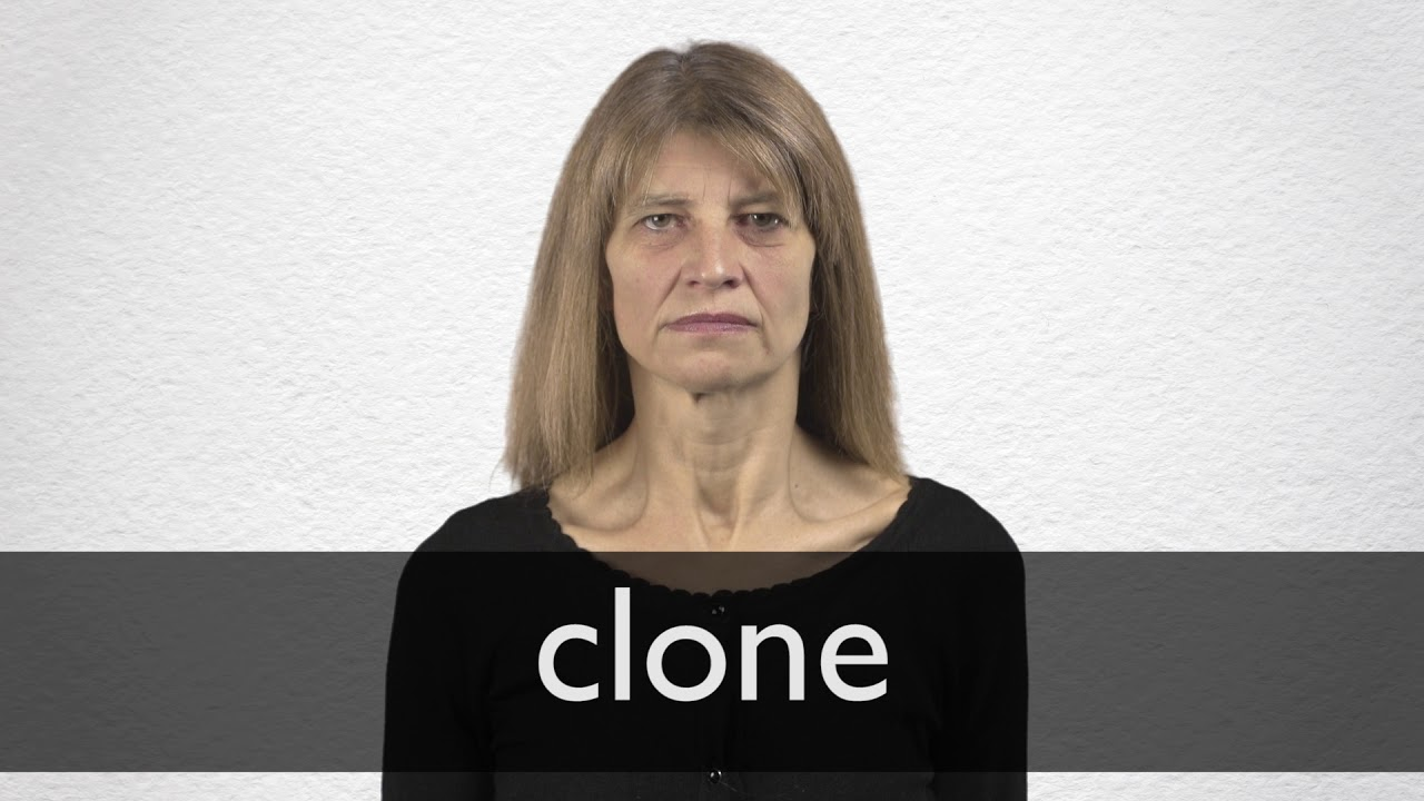 Clone definition and meaning | Collins English Dictionary