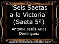 Seis Saetas a la Victoria (Saeta 5ª) - Antonio Jesús Arias Domínguez [CM]
