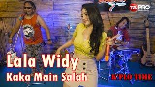 Lala Widy - Kaka Main Salah - Official Music Video